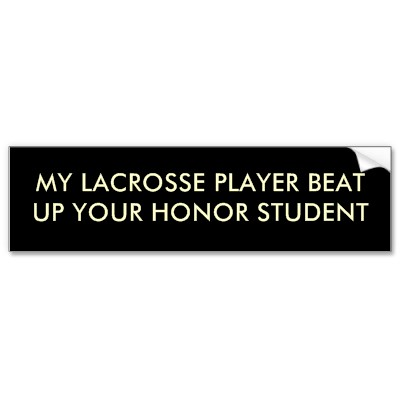 my_lacrosse_player_beat_up_your_honor_student_bumper_sticker-p128184116876580222trl0_400